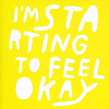 I´M STARTING TO FEEL OKAY VOL.5