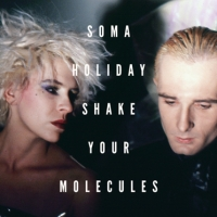 SHAKE YOUR MOLECULES 1984