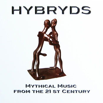 MYTHICAL MUSIC FROM THE 21st CENTURY