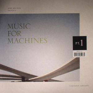 PRESENTS...MUSIC FOR MACHINES PART 1 & 2