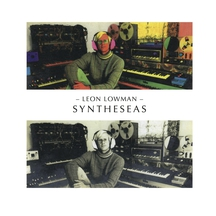 SYNTHESEAS RECORDINGS 1980-82