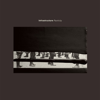 INFRASTRUCTURE-FACTICITY