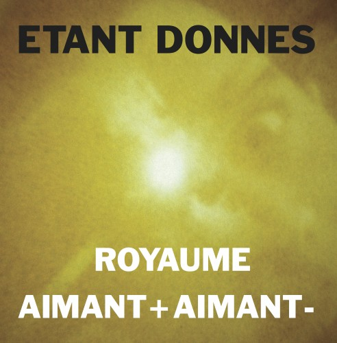 ROYAUME / AIMANT-AIMANT