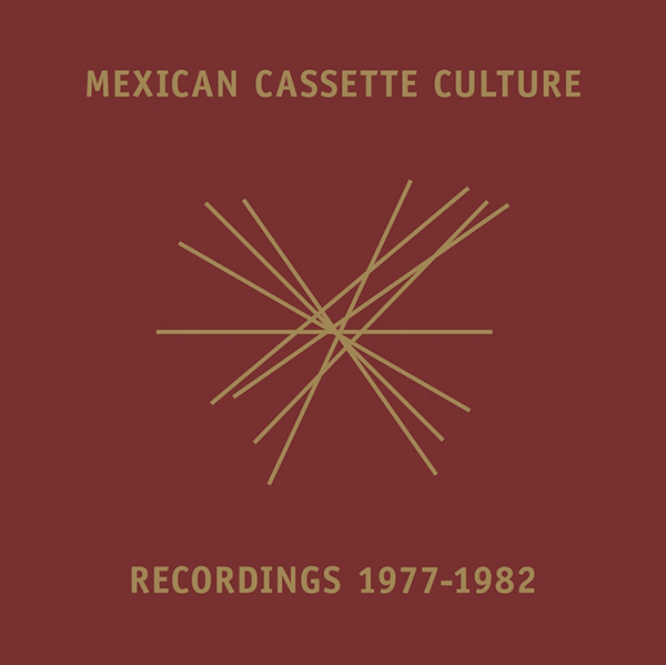 CASSETTE-CASSETTE . ELECTRONICA FROM MEXICO 1976-82