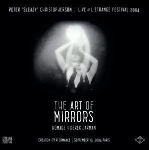 THE ART OF MIRRORS (HOMAGE TO DEREK JARMAN)