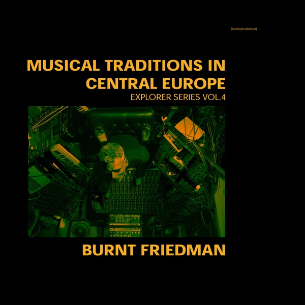 MUSICAL TRADITIONS IN CENTRAL EUROPE. Explorer Series Vol.4