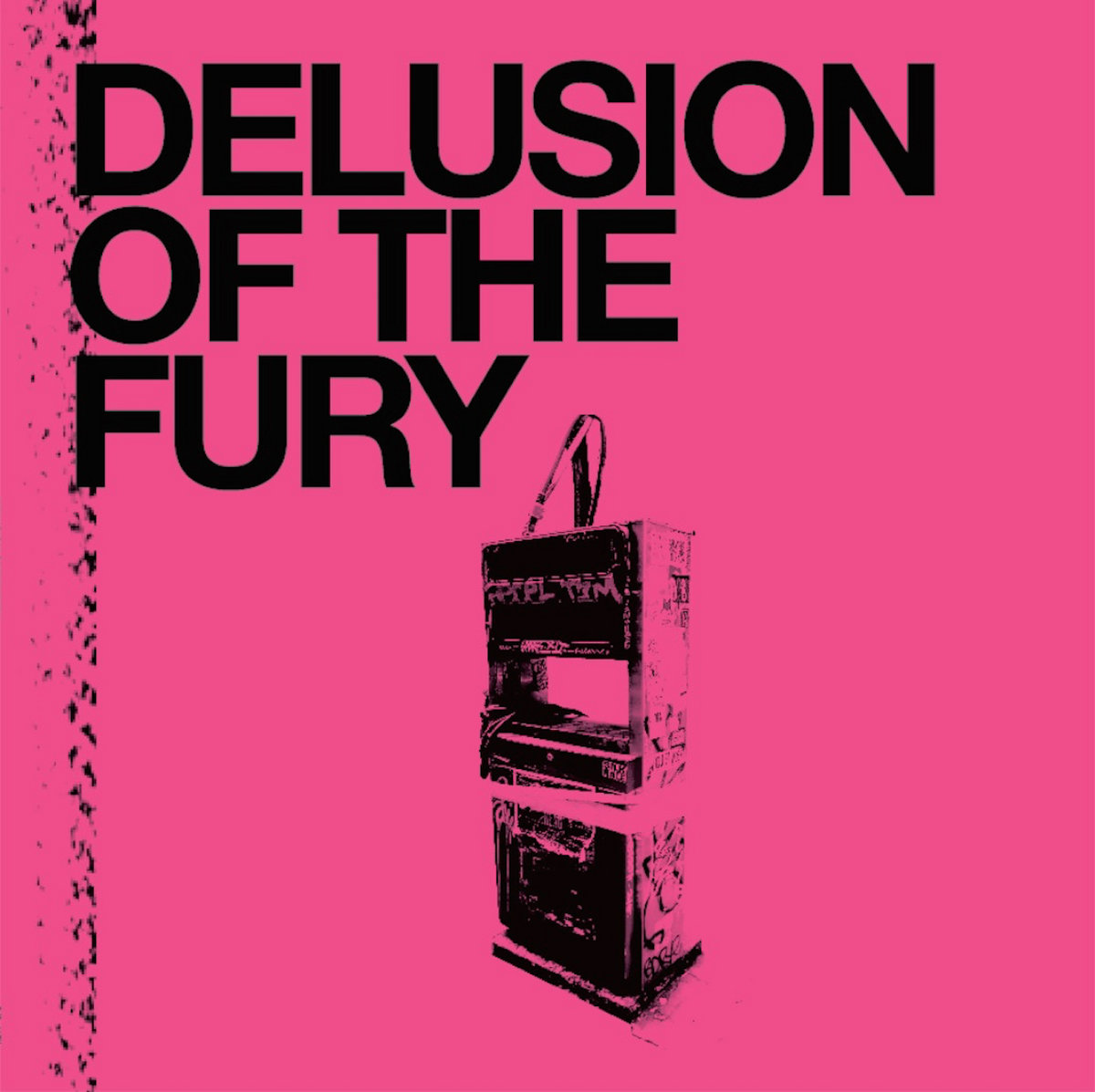 DELUSION OF THE FURY