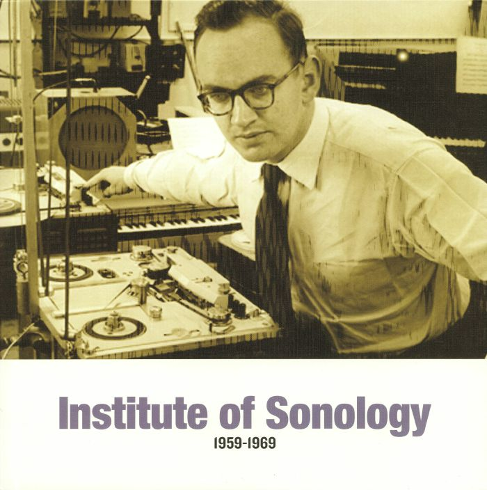 Institute Of Sonology 1959-1969